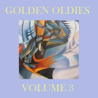 Golden Oldies, Vol. 3 — сборник