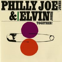 Together! — Philly Joe Jones & Elvin Jones