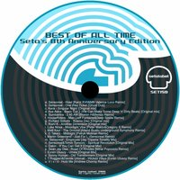 Best Of All Time - Seta Label's 8th Anniversary Edition — сборник