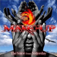 The Voice From Yesterday — Make-up