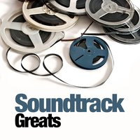Soundtrack Greats — Best Movie Soundtracks, Best Movie Soundtracks|Soundtrack
