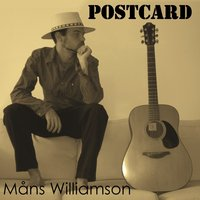 Postcard — Måns Williamson
