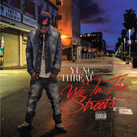 We in the Streets, Vol. 1 — Yung Threat