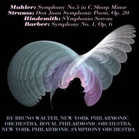 Bruno Walter Conducts Mahler, Strauss, Hindemith et Barber — Royal Philharmonic Orchestra, New York Philharmonic Orchestra, Bruno Walter, New York Philharmonic Symphony Orchestra, New York Philharmonic Orchestra, Bruno Walter, Royal Philharmonic Orchestra, New York Philharmonic Symphony Orchestra