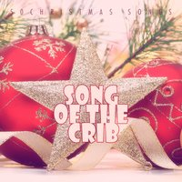 Song of the Crib - 50 Christmas Songs — сборник