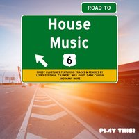Road to House Music, Vol. 6 — сборник