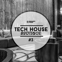 Tech House Boutique, Pt. 3 — сборник