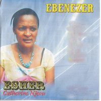 Ebenezzer — Esther Catherine Njeru