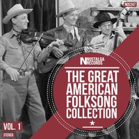 The Great American Folksong Collection, Vol. 1 — сборник