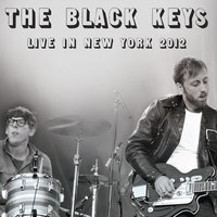 Live in New York 2012 — The Black Keys