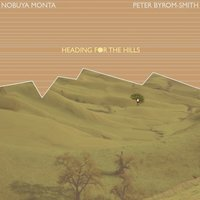 Heading for the Hills — Nobuya  Monta, Peter Byrom-Smith, Nobuya Monta, Peter Byrom-Smith