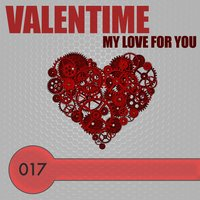 My Love for You — Valentime