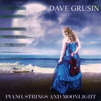 Piano, Strings and Moonlight — Dave Grusin