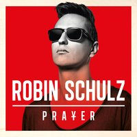 Prayer — Robin Schulz