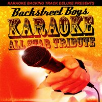 Karaoke Backing Track Deluxe Presents: Backstreet Boys — Karaoke All Star
