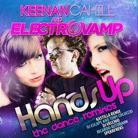 Hands Up — Keenan Cahill and Electrovamp, Electrovamp, Keenan Cahill