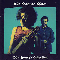 Our Spanish Collection — Duo Kassner-Quer