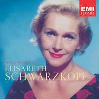 The Very Best of Elisabeth Schwarzkopf — Elisabeth Schwarzkopf