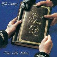 Bill Lawry... This Is Your Life — The 12th Man