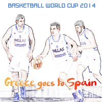 Basketball World Cup 2014: Greece Goes to Spain — сборник