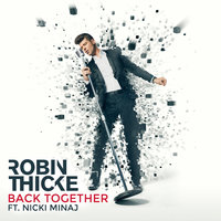 Back Together — Nicki Minaj, Robin Thicke