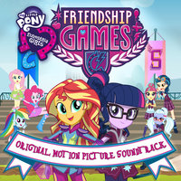 Friendship Games — My Little Pony