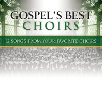 Gospel's Best Choirs — сборник