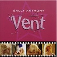 Vent (feat. 5th Ward Weebie) — Sally Anthony