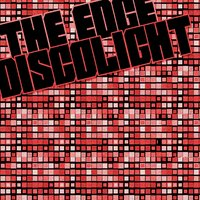 Discolight EP — The Edge
