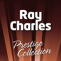 Ray Charles — Prestige Collection