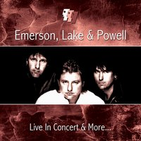 Live in Concert & More... — Cozy Powell, Emerson, Lake & Powel, Greg Lake, Keith Emerson