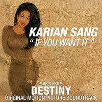 If You Want It — Karian Sang