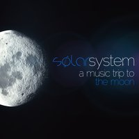 Solar System a Music Trip To...the Moon — сборник