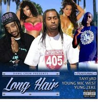 Long Hair (feat. Tayf3rd & Yung Zeke) — TayF3rd, Yung Zeke, Young Mic West