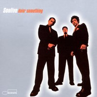 Doin' Something — Soulive