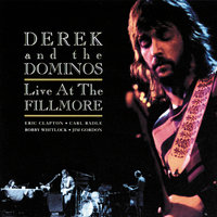 Live At The Fillmore — Derek & The Dominos