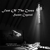 Foot of the Cross — Sweet Crystal