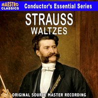 Strauss: Waltzes - The Essential Collection — Hans Swarowsky, Nuremberg Symphony Orchestra, Иоганн Штраус-сын