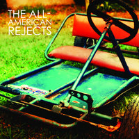 The All-American Rejects — The All-American Rejects