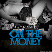 On the Money — Nathaniel