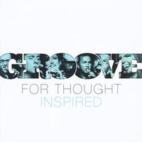 Inspired — Groove for Thought