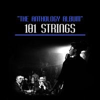 The Anthology Album — 101 Strings