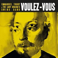 Voulez-vous — Emmanuel Tugny, The Lady Guaiba's Swing Band