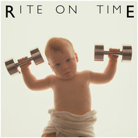 Rite On Time — Rite On Time