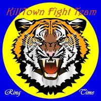 Killtown Fight Team Presents Ring Time — сборник
