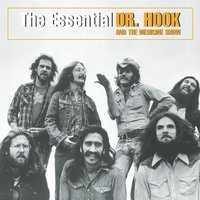 The Essential Dr. Hook And The Medicine Show — Dr. Hook & The Medicine Show