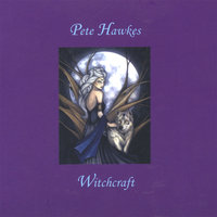 Witchcraft — Pete Hawkes