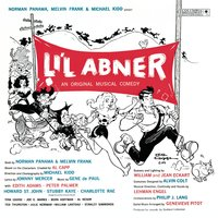 Li'l Abner — Original Broadway Cast, Original Broadway Cast Recording, Original Broadway Cast of Li'l Abner