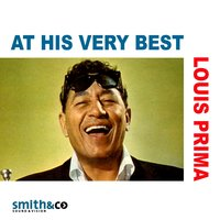 Louis Prima at His Very Best — Louis Prima