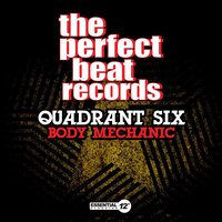 Body Mechanic — Quadrant Six